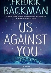 Okładka książki Us against you Fredrik Backman