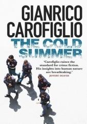 Okładka książki The Cold Summer Gianrico Carofiglio