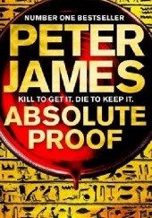 Okładka książki Absolute Proof Peter James