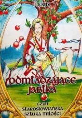 Okładka książki Odmładzające jabłka czyli Starosłowiańska Sztuka Miłości Ar Luczis Pustota