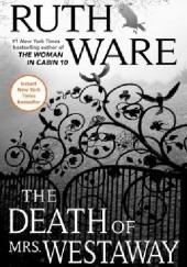 Okładka książki The Death of Mrs. Westaway Ruth Ware