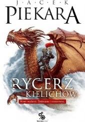 Okładka książki Rycerz Kielichów Jacek Piekara
