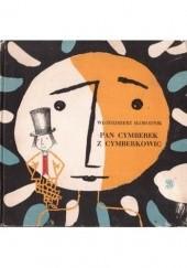 Okładka książki Pan Cymberek z Cymberkowic Włodzimierz Słobodnik