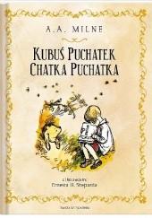 Okładka książki Kubuś Puchatek. Chatka Puchatka Alan Alexander Milne