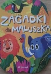 Okładka książki Zagadki dla maluszka Anna Podgórska