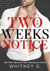 Okładka książki Two Weeks Notice Whitney G.