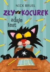 Okładka książki Zły Kocurek zdaje test Nick Bruel