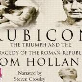 Okładka książki Rubicon. The Triumph and Tragedy of the Roman Republic Tom Holland