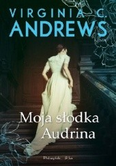 Okładka książki Moja słodka Audrina Virginia Cleo Andrews