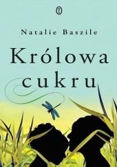 Okładka książki Królowa cukru Natalie Baszile