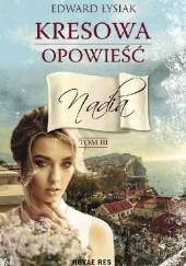 Okładka książki Kresowa opowieść. Nadia Edward Łysiak
