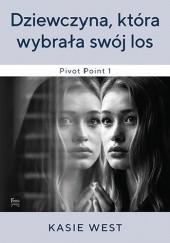Okładka książki Dziewczyna która wybrała swój los Kasie West