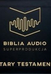 Okładka książki Biblia Audio Superprodukcja. Stary Testament autor nieznany
