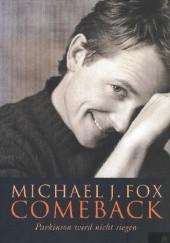 Okładka książki Comeback. Parkinson wird nicht siegen Michael J. Fox