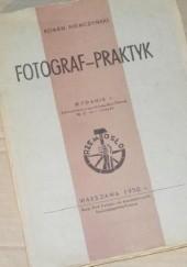 Okładka książki Fotograf - praktyk Roman Niemczyński