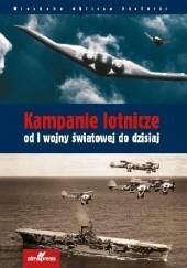 Okładka książki Kampanie lotnicze od I wojny światowej do dzisiaj Chris Chant