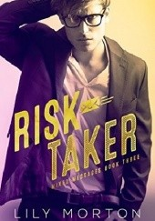 Okładka książki Risk Taker Lily Morton