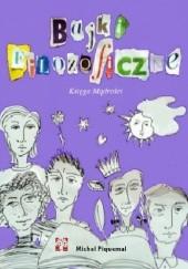 Okładka książki Bajki filozoficzne.Księga mądrości. Michel Piquemal