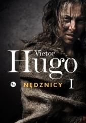 Okładka książki Nędznicy. Tom 1 Victor Hugo