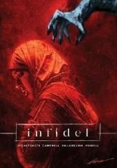 Okładka książki Infidel José Villarrubia,Aaron Campbell,Pornsak Pichetshote
