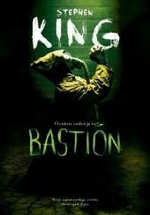 Okładka książki Bastion Stephen King