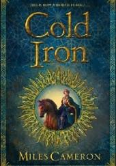 Okładka książki Cold Iron Miles Cameron