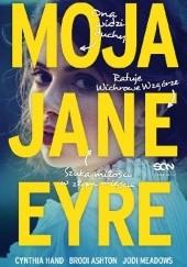 Okładka książki Moja Jane Eyre Cynthia Hand,Jodi Meadows,Brodi Ashton