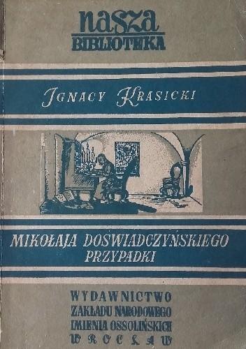 Okładka książki Mikołaja Doświadczyńskiego przypadki Ignacy Krasicki