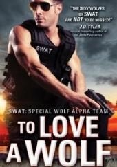 Okładka książki TO LOVE A WOLF Paige Tyler