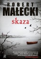 Okładka książki Skaza Robert Małecki