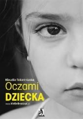 Okładka książki Oczami dziecka Klaudia Tokarz-Laska