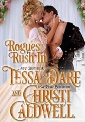 Okładka książki Rogues Rush In Tessa Dare, Christi Caldwell