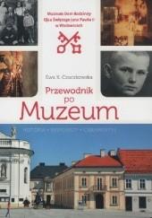 Okładka książki Muzeum Dom Rodzinny Ojca Świętego Jana Pawła II w Wadowicach Ewa K. Czaczkowska