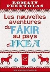 Okładka książki Les nouvelles aventures du fakir au pays dIkea Romain Puértolas