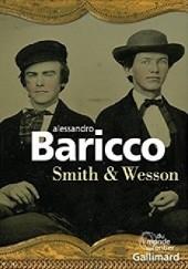 Okładka książki Smith & Wesson Alessandro Baricco