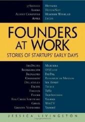 Okładka książki Founders at Work: Stories of Startups Early Days Jessica Livingstone
