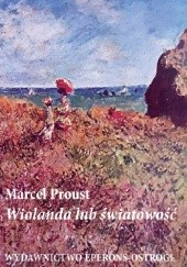 Okładka książki Wiolanda lub światowość Marcel Proust