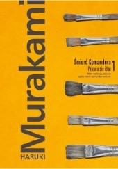 Okładka książki Śmierć Komandora. Pojawia się idea Haruki Murakami