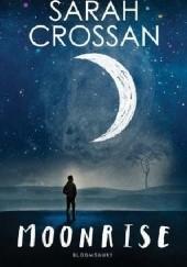 Okładka książki Moonrise Sarah Crossan
