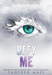 Okładka książki Defy Me Tahereh Mafi