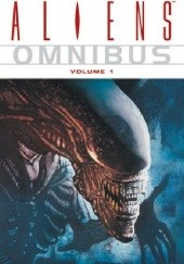 Okładka książki Aliens Omnibus Volume 1 Mark Verheiden,Mark A. Nelson,Sam Keith,Den Beauvais