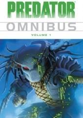 Okładka książki Predator Omnibus Volume 1 Chris Warner,Ron Randall,Dan Barry,Mark Verheiden