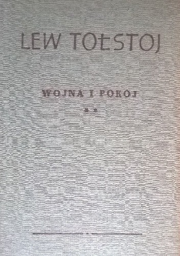 Okładka książki Wojna i Pokój Tom 2 Lew Tołstoj