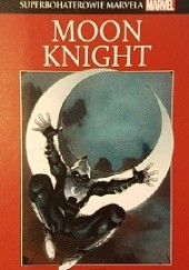 Okładka książki Moon Knight Warren Ellis,Declan Shalvey,Don Perlin,Doug Moench