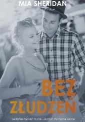 Okładka książki Bez złudzeń Mia Sheridan