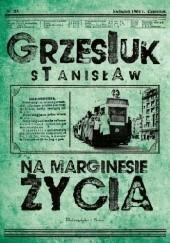 Okładka książki Na marginesie życia Stanisław Grzesiuk