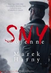 Okładka książki Sny wojenne Marek Harny