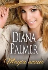 Okładka książki Magia uczuć Diana Palmer