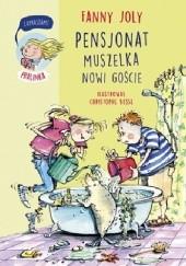 Okładka książki Pensjonat Muszelka. Nowi goście Fanny Joly