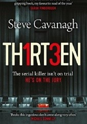 Okładka książki Thirteen: The serial killer isn't on trial. He's on the jury Steve Cavanagh